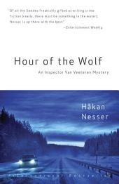 Hour of the Wolf: An Inspector Van Veeteren Mystery (7)