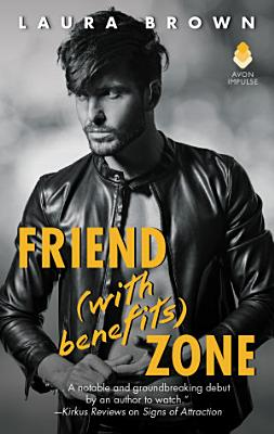 Friend  With Benefits  Zone