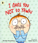 I Dare You Not to Yawn Book