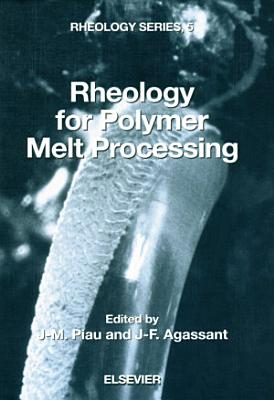 Rheology for Polymer Melt Processing