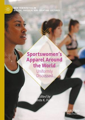 Sportswomen   s Apparel Around the World