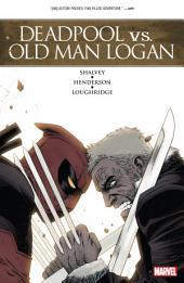 Deadpool Vs. Old Man Logan: Volume 1