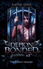 The Demon Trainer: A Gay Monster Harem Serial