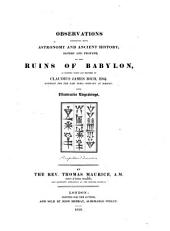 Observations Connected with Astronomy and Ancient History ... on the Ruins of Babylon