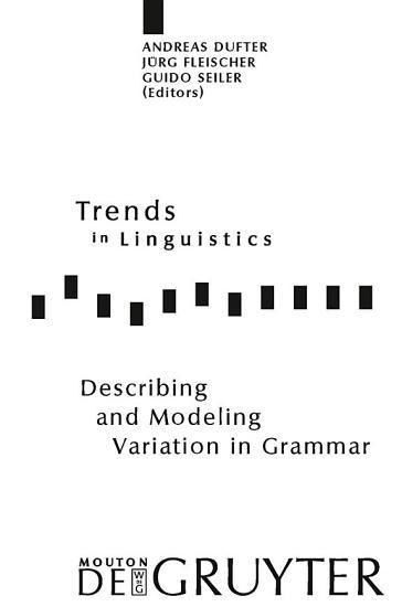 Describing and Modeling Variation in Grammar PDF