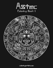 Aztec Coloring Book 1