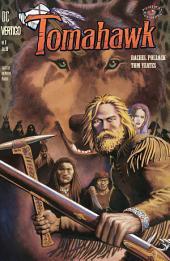 Vertigo Visions - Tomahawk (1998-) #1