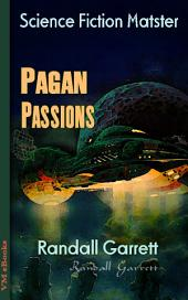 Pagan Passions: Science Fiction Matster