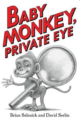 Baby Monkey  Private Eye