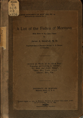 A List of the Fishes of Montana: With Notes on the Game Fishes