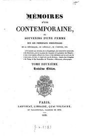 Mémoires d'une contemporaine: ou souvenirs d'une femme sur les principaux personnages de la république, du consulat, de l'empire, etc, Volume2