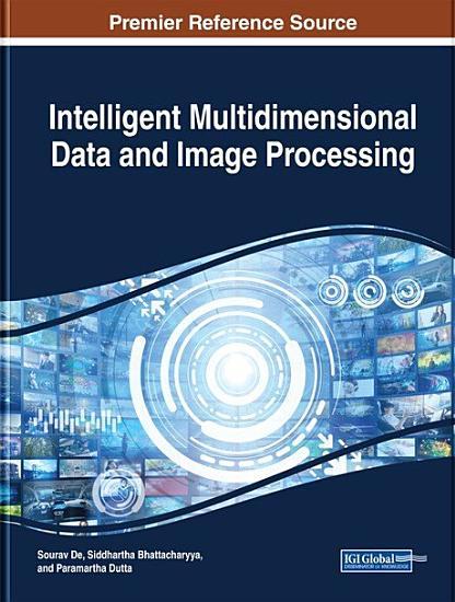 Intelligent Multidimensional Data and Image Processing PDF
