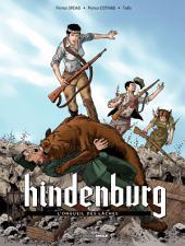 Hindenburg - Tome 2 - L'orgueil des laches