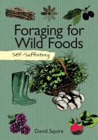 Self Sufficiency  Foraging for Wild Foods PDF