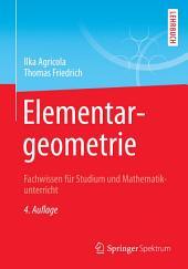 Elementargeometrie: Fachwissen für Studium und Mathematikunterricht, Ausgabe 4