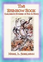 The Rainbow Book   Tales of Fun   Fancy for Children PDF
