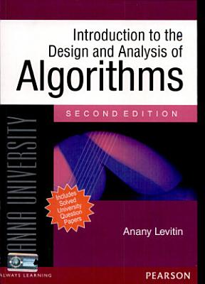 Introduction To Design Analysis Of Algorithms For Anna University 2 E