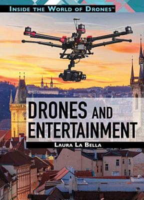 Drones and Entertainment