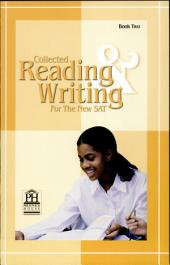 Collected Reading and Writing for the New SAT - Book Two