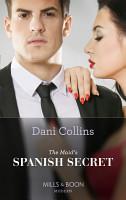 The Maid s Spanish Secret  Mills   Boon Modern   Secret Heirs of Billionaires  Book 27  PDF
