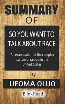 Summary Of So You Want To Talk About Race By Ijeoma Oluo Book PDF