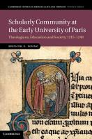 Scholarly Community at the Early University of Paris PDF