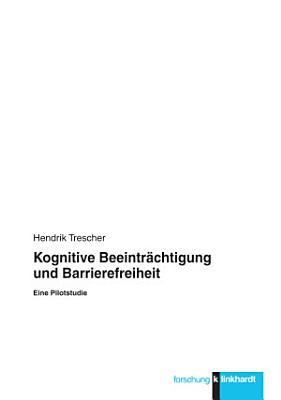 Kognitive Beeintr  chtigung und Barrierefreiheit PDF