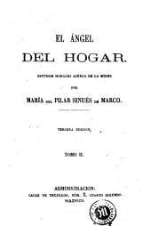 El Ángel del hogar: estudios morales acerca de la mujer