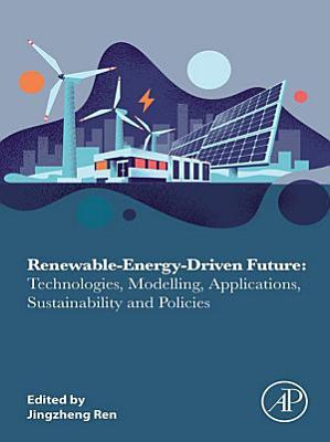 Renewable-Energy-Driven Future