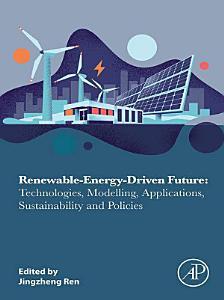 Renewable Energy Driven Future