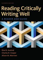 Reading Critically, Writing Well: A Reader and Guide, Edition 11