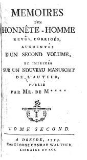 Mémoires D'Un Honnête-Homme: Revûs, Corrigés, Augmentés D'Un Second Volume, Et Imprimés Sur Un Nouveau Manuscrit De L'Auteur, Volume2