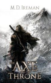 The Axe and the Throne: Bounds of Redemption: Book 1
