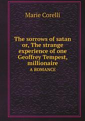 The sorrows of satan or, The strange experience of one Geoffrey Tempest, millionaire