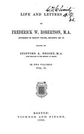 Life and Letters of Frederick W. Robertson: Volume 2