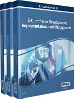 Encyclopedia of E Commerce Development  Implementation  and Management PDF