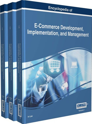 Encyclopedia of E Commerce Development  Implementation  and Management PDF