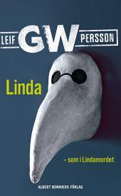 Linda som i Lindamordet: Roman om ett brott