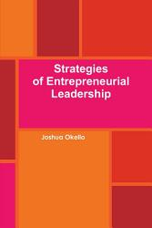 Strategies Of Entrepreneurial Leadership Book PDF