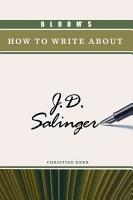 Bloom s how to Write about J D  Salinger PDF