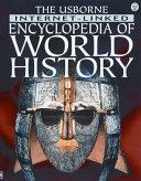 The Usborne Internet linked Encyclopedia of World History