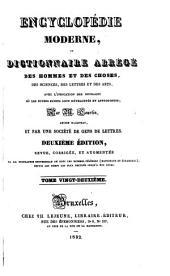 Encyclopédie moderne; ou, Dictionnaire des hommes et des choses, des sciences, des lettres et des arts, avec l'indication des ouvrages où les divers sujets sont développés et approfondis: Volume22