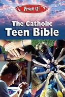 Prove It  The Catholic Teen Bible NABRE