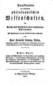 Enzyklopädie der gesammten philosophischen Wissenschaften: Band 1