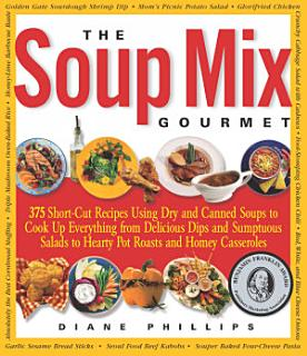 The Soup Mix Gourmet Book