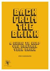 Alcohol Awareness - Back From The Brink