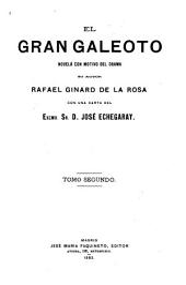 El gran galeoto: novela con mótivo del drama, Volumen 2