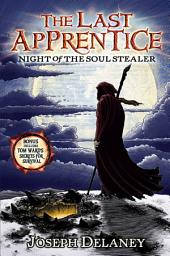 The Last Apprentice: Night of the Soul Stealer