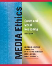 Media Ethics: Cases and Moral Reasoning, CourseSmart eTextbook, Edition 9