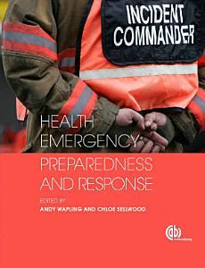 Health Emergency Preparedness and Response